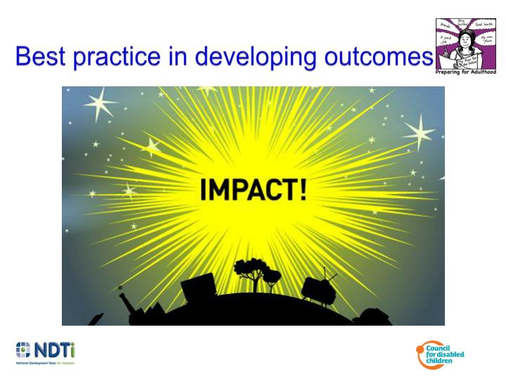 Best practice in developing outcomes
