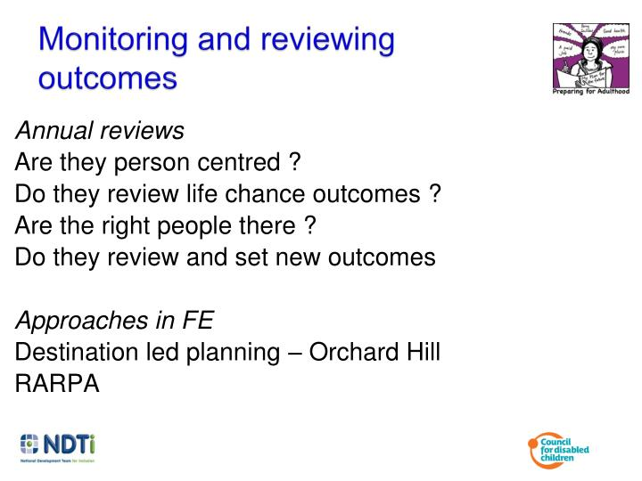 Monitoring and reviewing outcomes