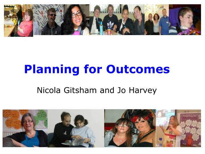 Planning for Outcomes