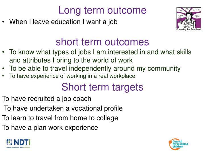 Long term outcome