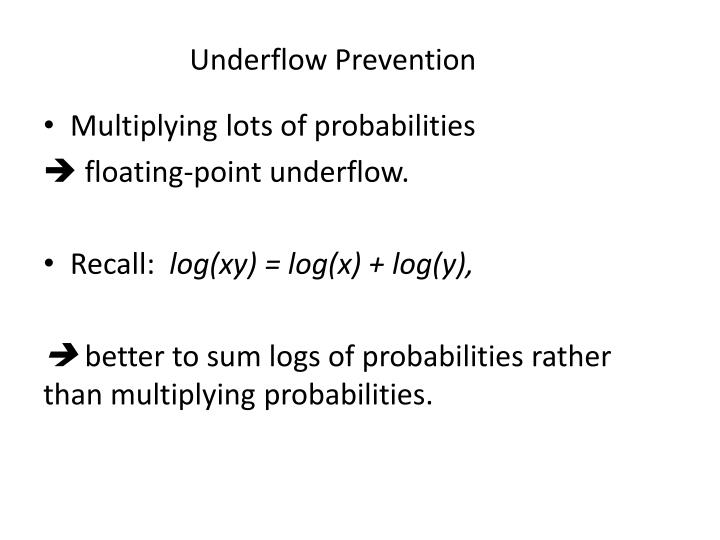 Underflow Prevention