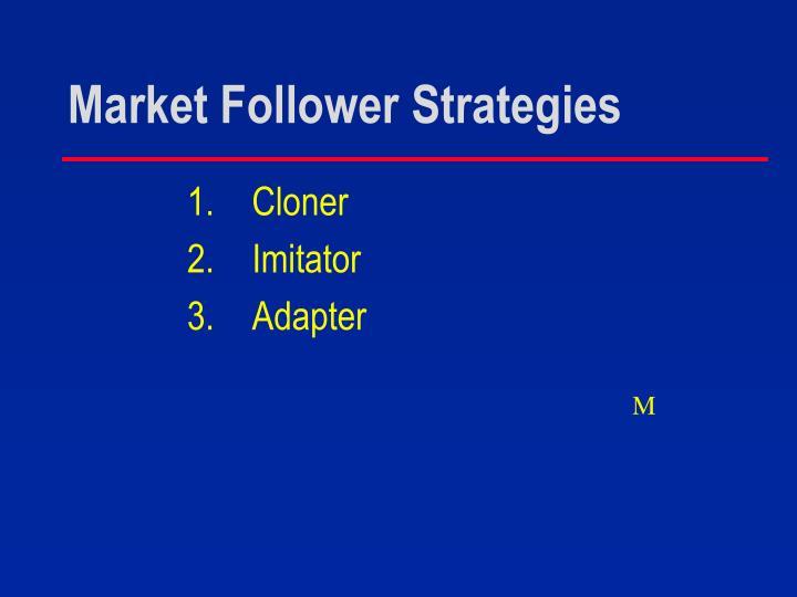 Market Follower Strategies