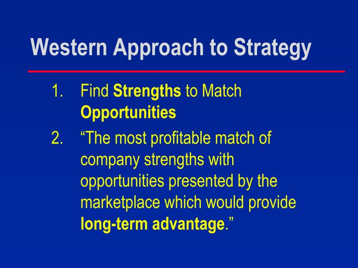 Western approach to strategy