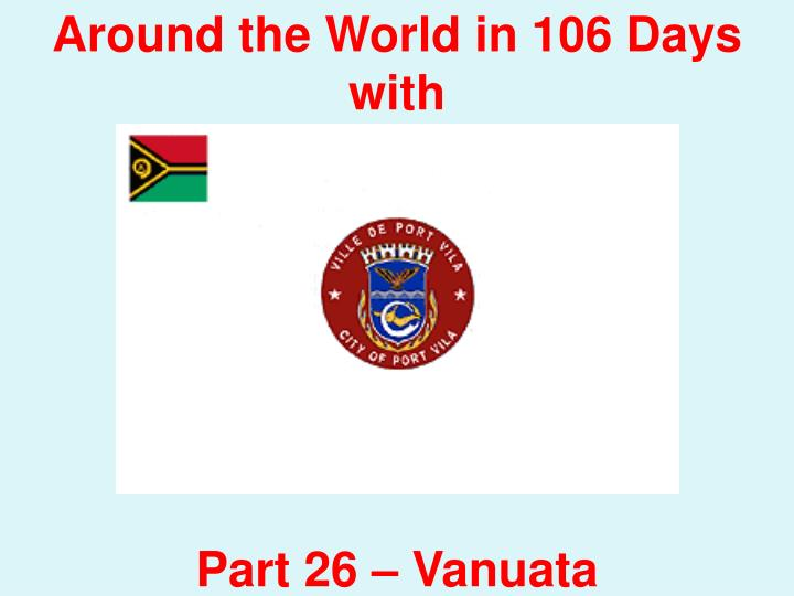 Around the World in 106 Days with