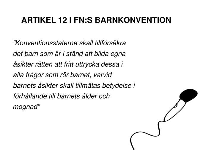 ARTIKEL 12 I FN:S BARNKONVENTION