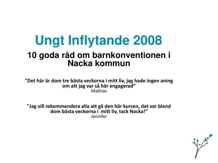 Ungt Inflytande 2008