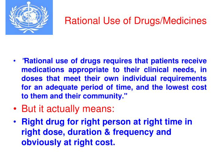 Rational Use of Drugs/Medicines