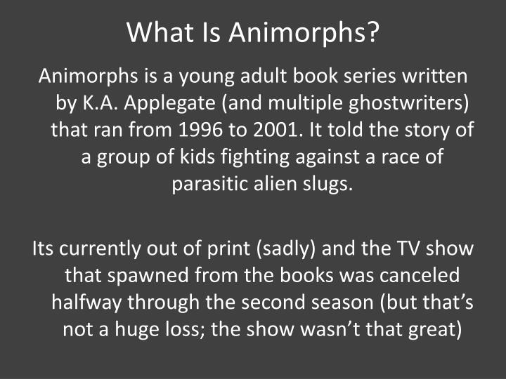 What Is Animorphs?