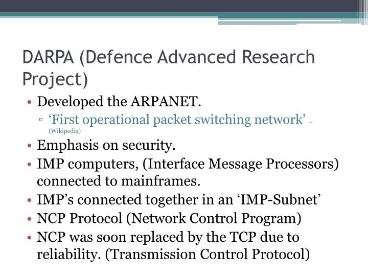 DARPA (Defence Advanced Research Project)