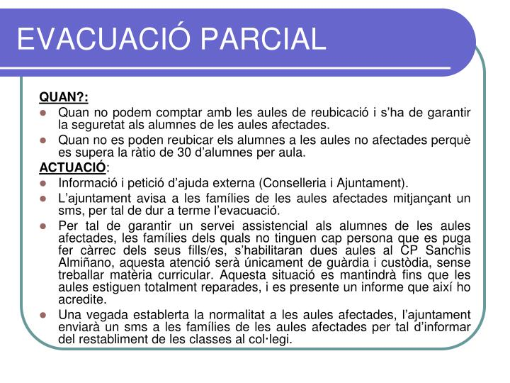 EVACUACIÓ PARCIAL