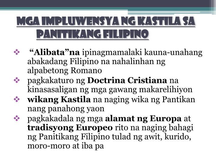 MGA IMPLUWENSYA NG KASTILA SA PANITIKANG FILIPINO
