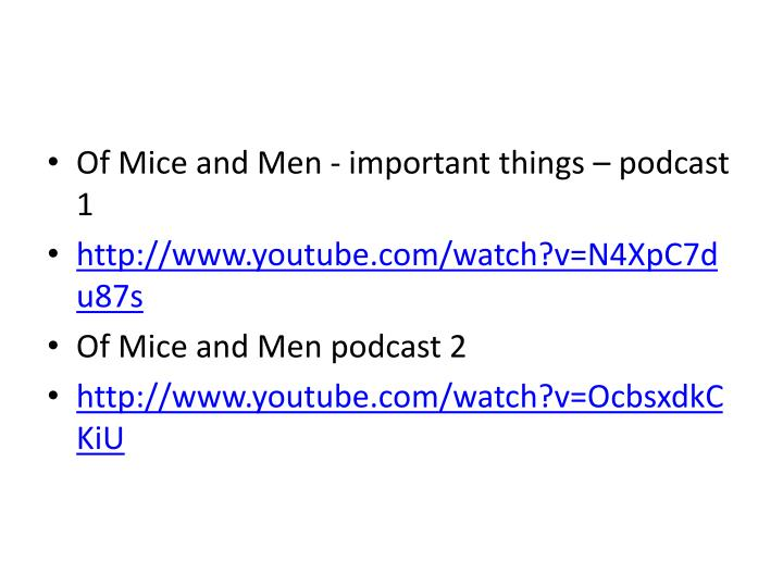 Of Mice and Men - important things – podcast 1
