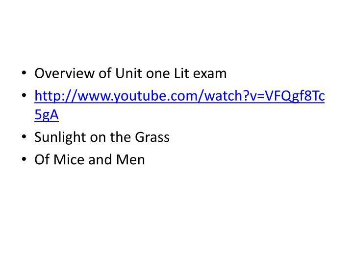 Overview of Unit one Lit exam
