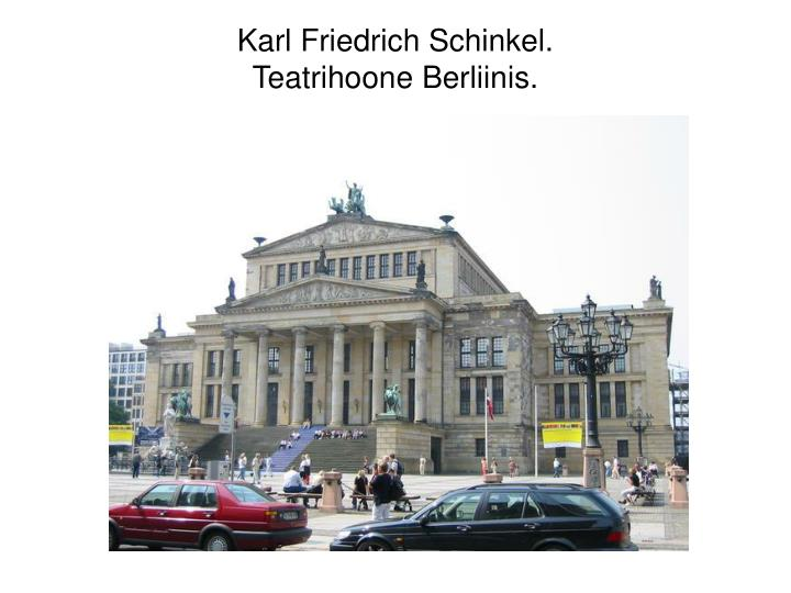 Karl Friedrich Schinkel.