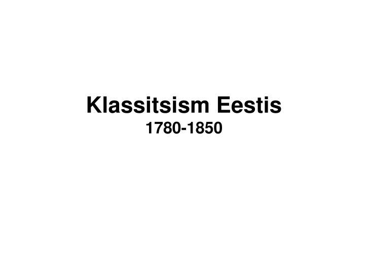 Klassitsism Eestis