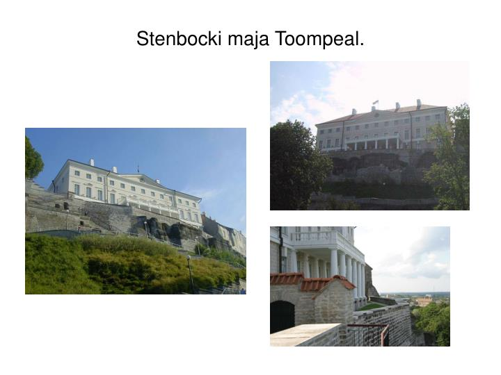 Stenbocki maja Toompeal.