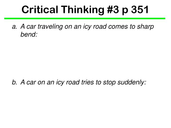 Critical thinking 3 p 351