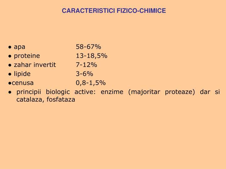 CARACTERISTICI FIZICO-CHIMICE