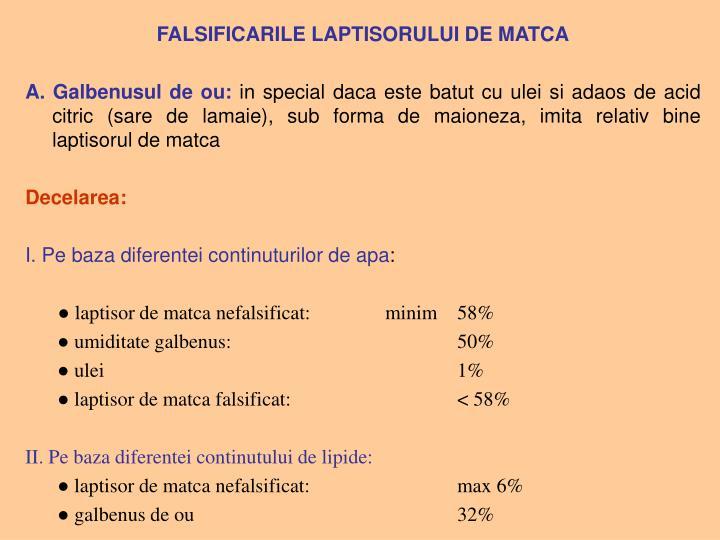 FALSIFICARILE LAPTISORULUI DE MATCA