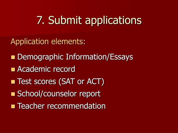 7. Submit applications
