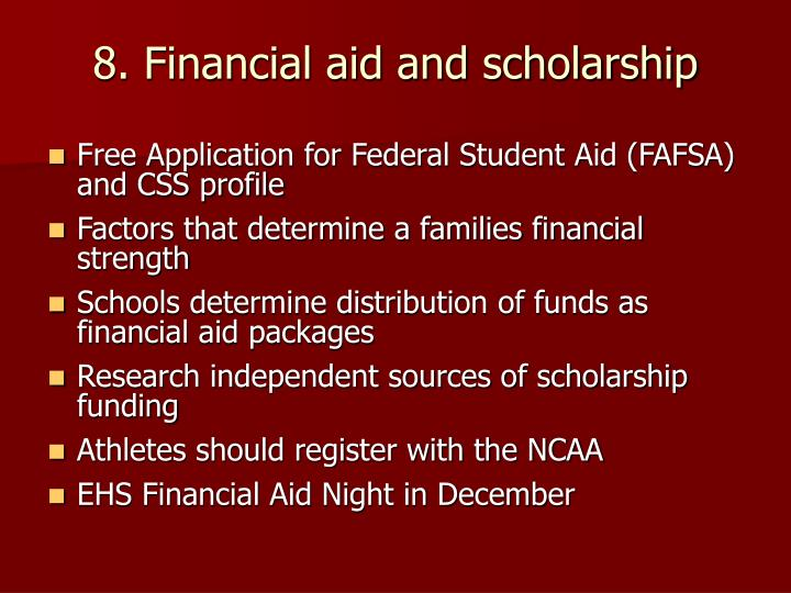 8. Financial aid and scholarship