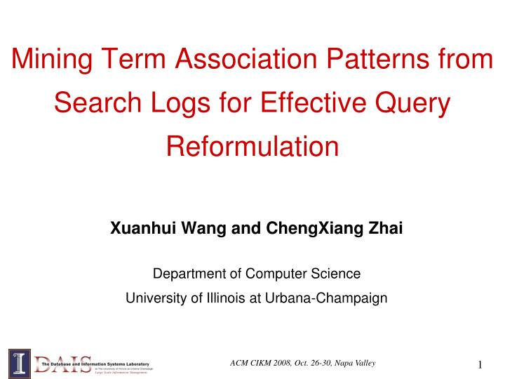Mining Term Association Patterns from Search Logs for Effective Query Reformulation