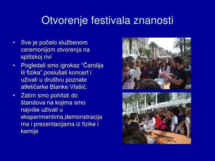 Otvorenje festivala znanosti