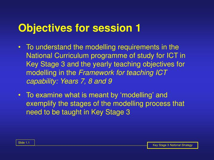 Objectives for session 1
