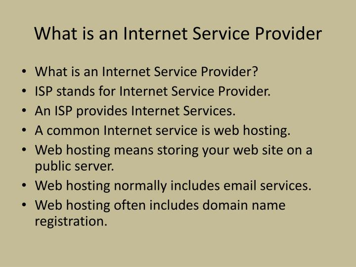 What is an Internet Service Provider