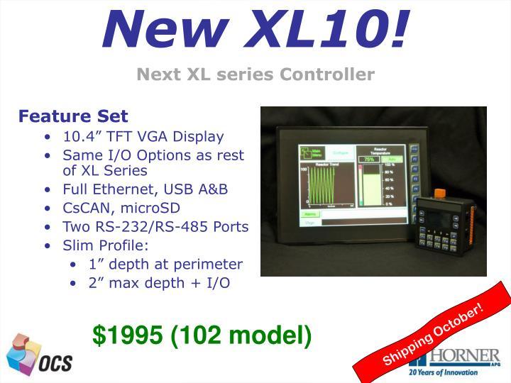 New XL10!