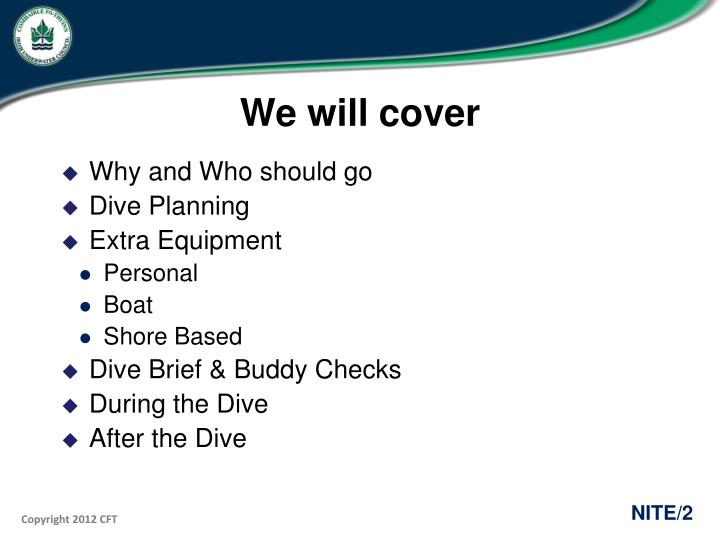 We will cover