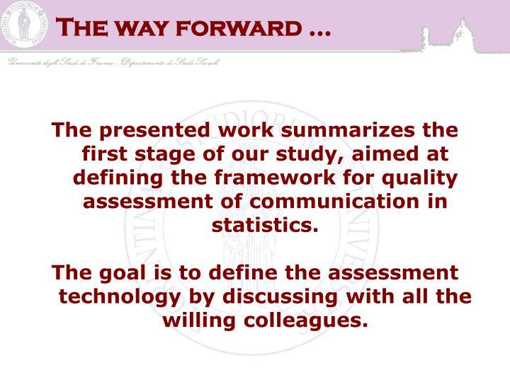 The way forward …
