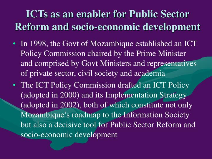 ICTs as an enabler for Public Sector Reform and socio-economic development