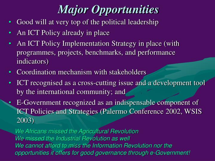 Major Opportunities
