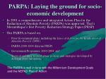 parpa laying the ground for socio economic development