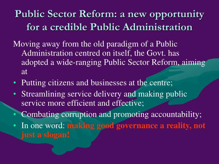 Public Sector Reform: a new opportunity for a credible Public Administration