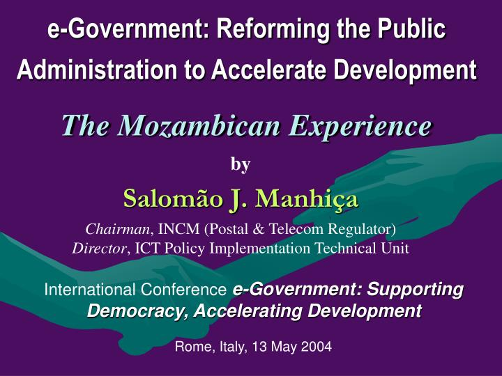 E-Government: Reforming the Public Administration to Accelerate Development