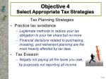 objective 4 select appropriate tax strategies
