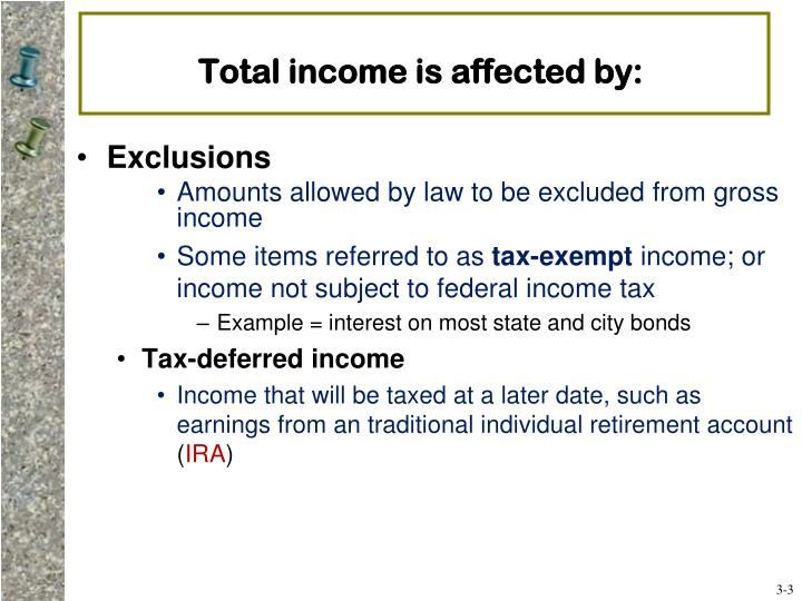 Total income is affected by