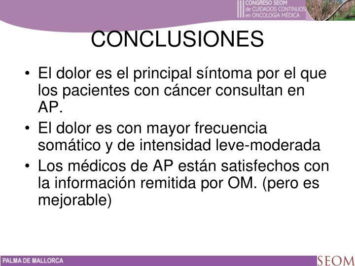 El dolor es el principal síntoma por el que los pacientes con cáncer consultan en AP.