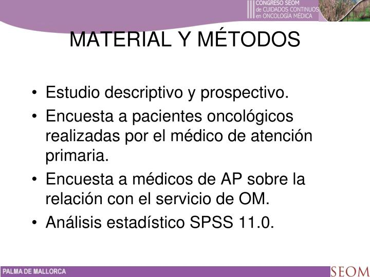Estudio descriptivo y prospectivo.