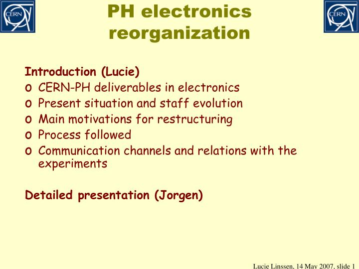 Ph electronics reorganization