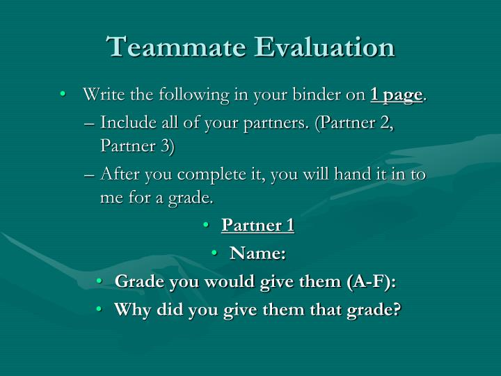 Teammate Evaluation