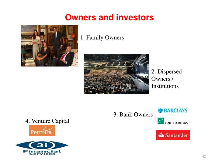 Owners and investors