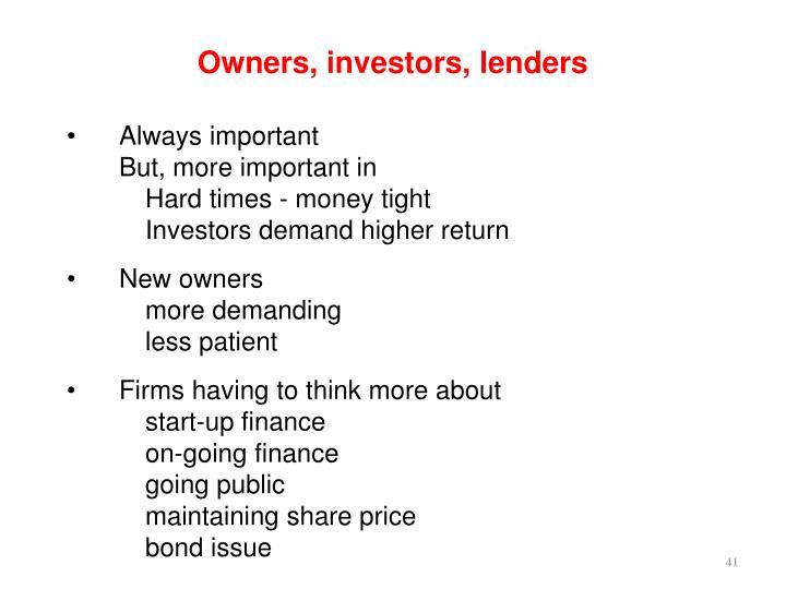 Owners, investors, lenders