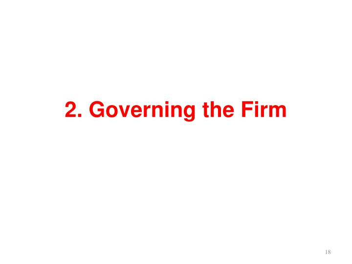 2. Governing the Firm