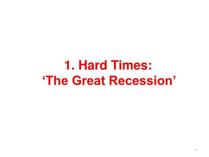 1. Hard Times: