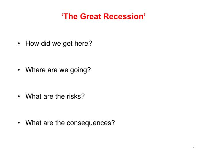 'The Great Recession'