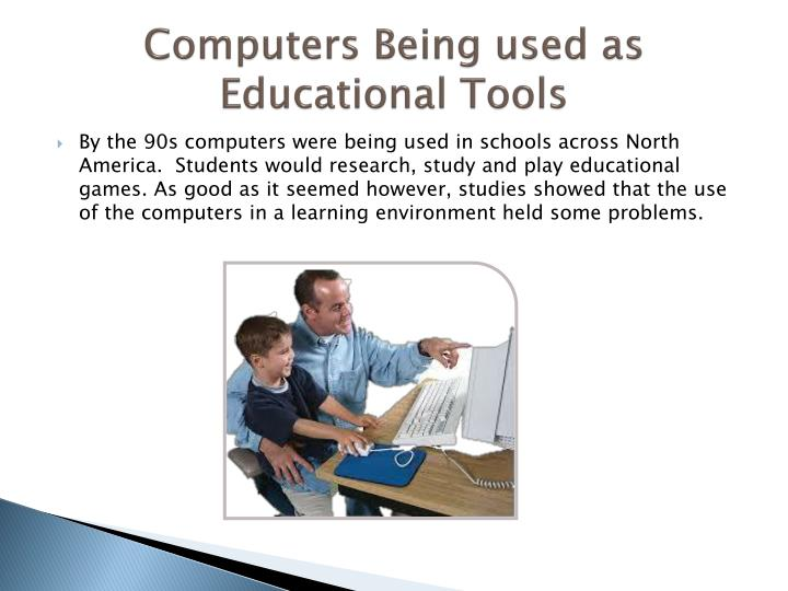 Computers Being used as Educational Tools