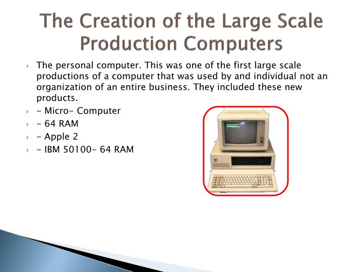 The Creation of the Large Scale Production Computers